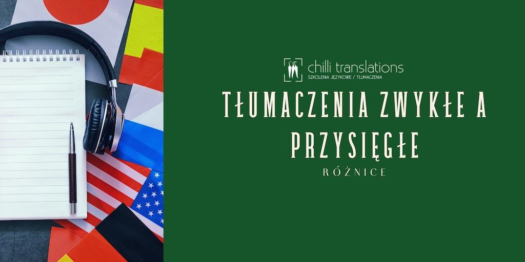 tłumaczenie zwykłe a przysięgłe